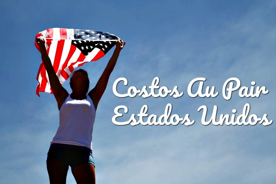 Costos Au Pair Estados Unidos